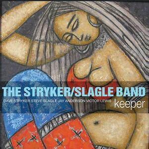 Keeper - CD Audio di Stryker-Slagle Band