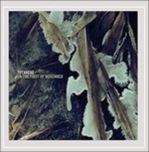 On the First of November - CD Audio di Totakeke