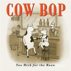Too Hick for the Room - CD Audio di Bruce Forman