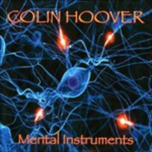 Mental Instruments - CD Audio di Colin Hoover