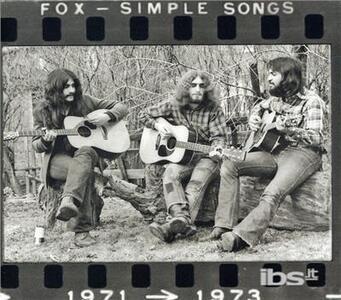 Simple Songs 1971-73 - CD Audio di Fox