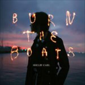 Burn The Boats - CD Audio di Shelby Earl