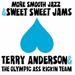 More Smooth Jazz And.. - CD Audio di Terry Anderson
