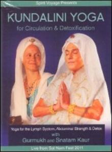 Kundalini Yoga. For Circulation & Detoxification (DVD) - DVD