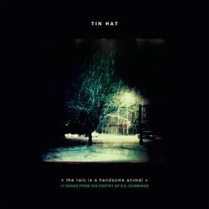 Rain Is A Handsome Animal - CD Audio di Tin Hat
