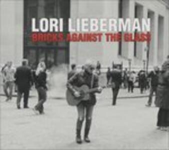 Bricks Against The Glass - CD Audio di Lori Lieberman
