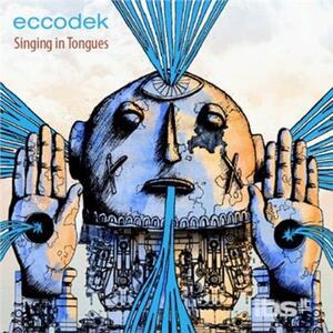 Singing in Tongues - CD Audio di Eccodek