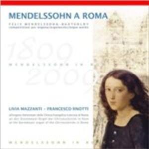 Mendelssohn a Roma - CD Audio di Felix Mendelssohn-Bartholdy