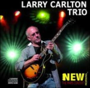 Paris Concert - CD Audio di Larry Carlton