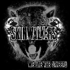 We Are The Streets - CD Audio di Skinwalkers