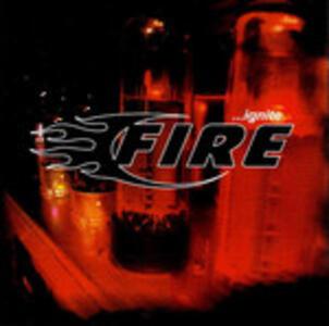 Ignite - CD Audio di Fire