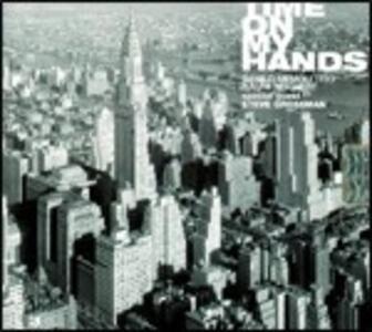 Time on My Hands - CD Audio di Danilo Memoli