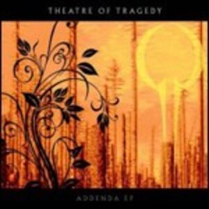 Addenda Ep - CD Audio di Theatre of Tragedy