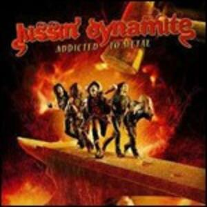 Addicted to Metal - CD Audio di Kissin' Dynamite