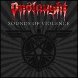 Sounds of Violence (Digipack) - CD Audio di Onslaught
