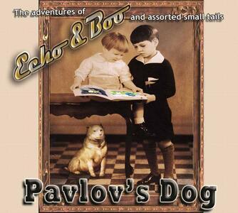 Echo & Boo (Digipack Limited Edition) - CD Audio di Pavlov's Dog
