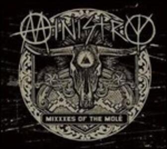 Mixxes of the Mole - CD Audio di Ministry