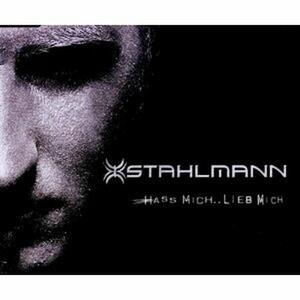 Hass Michlieb Mich - CD Audio Singolo di Stahlmann