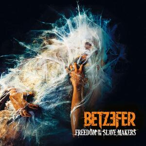 Freedom to the Slave Makers - CD Audio di Betzefer