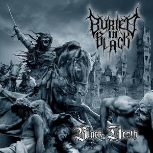 Black Death - CD Audio di Buried in Black