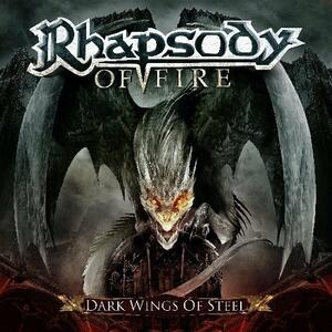 Dark Wings of Steel (Limited Edition) - CD Audio di Rhapsody of Fire