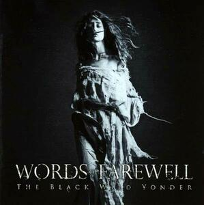 The Black Wild Yonder - CD Audio di Words of Farewell