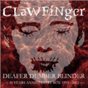 Deafer Dumber Blinder - CD Audio + DVD di Clawfinger