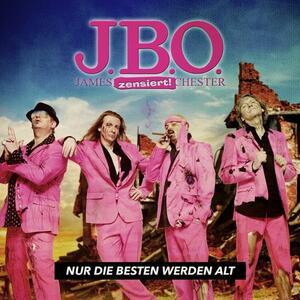 Nur die Besten Werden Alt - CD Audio di J.B.O.