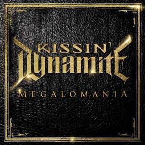 Megalomania - CD Audio di Kissin' Dynamite
