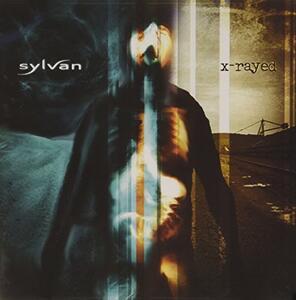 X-Rayed - CD Audio di Sylvan