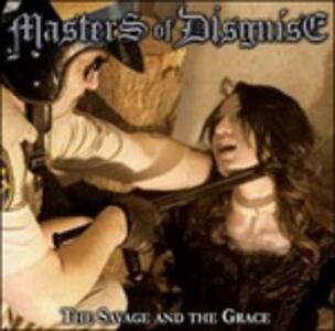 The Savage and the Grace - CD Audio di Masters of Disguise