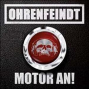Motor An! (Digipack Limited Edition) - CD Audio di Ohrenfeindt