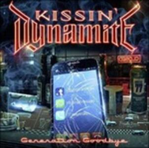 Generation Goodbye - CD Audio di Kissin' Dynamite