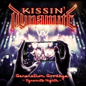 Generation Goodbye - Dynamite Nights (Digipack) - CD Audio + DVD di Kissin' Dynamite