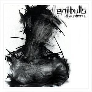 Kill Your Demons - Vinile LP di Emil Bulls