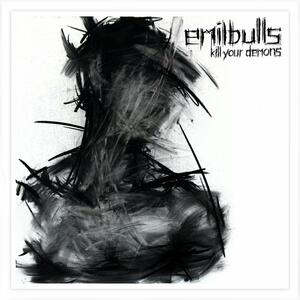 Kill Your Demons (Digipack Limited Edition) - CD Audio di Emil Bulls