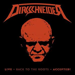 Live. Back to the Roots. Accepted! - CD Audio + Blu-ray di Dirkschneider