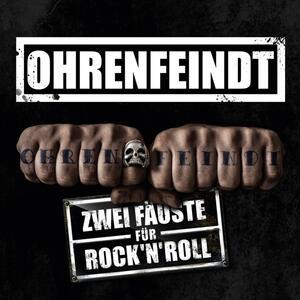 Zwei Fauste fur Rock'n'roll (Digipack) - CD Audio di Ohrenfeindt