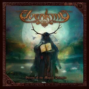 Secrets of the Magick Grimoire (Digipack Limited Edition + Bonus Track) - CD Audio di Elvenking