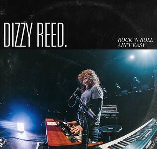 Rock 'n Roll Ain't Easy - CD Audio di Dizzy Reed