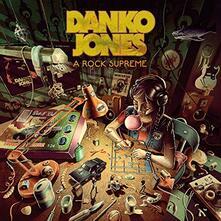 A Rock Supreme - CD Audio di Danko Jones