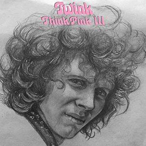 Think Pink III - CD Audio di Twink