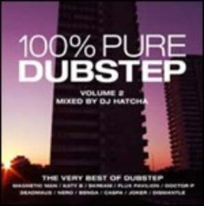 100% Pure Dubstep vol.2 - CD Audio di DJ Hatcha