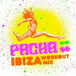 Pacha Ibiza. Workout Mix - CD Audio