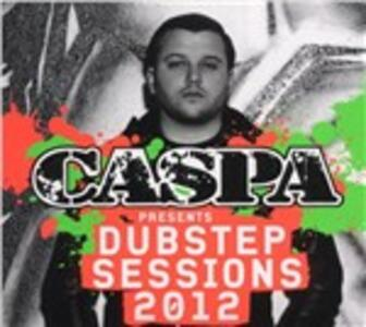 Dubstep Sessions 2012 (Mixed by Caspa) - CD Audio