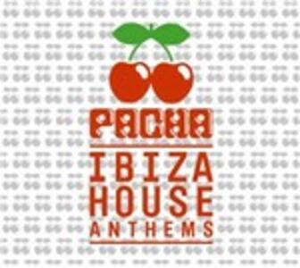 Pacha lbiza House Anthems - CD Audio