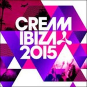 Cream Ibiza 2015 - CD Audio