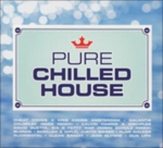Pure Chilled House - CD Audio