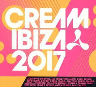 Cream Ibiza 2017 - CD Audio
