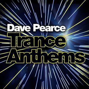 Trance Anthems - CD Audio di Dave Pearce